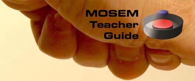 MOSEM Teacher Guide (printed)